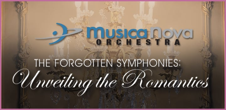 MusicaNova Orchestra: The Forgotten Symphonies—Unveiling the Romantics Image